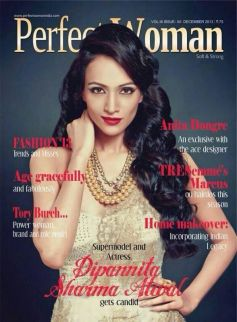 Dipannita Sharma on the cover of Perfect Woman Dec 2013